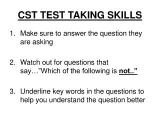 CST TEST TAKING SKILLS