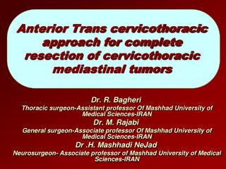 Anterior Trans cervicothoracic approach for complete resection of cervicothoracic mediastinal tumors