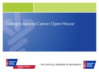 Colleges Against Cancer Open House