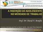 A INSER  O DO ADOLESCENTE  NO MERCADO DE TRABALHO