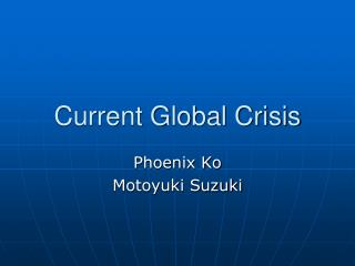 Current Global Crisis