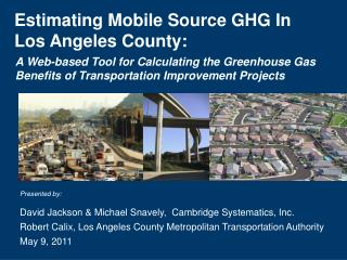 Estimating Mobile Source  GHG  In Los Angeles County: