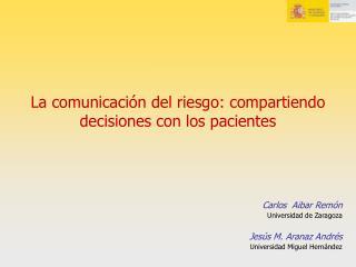 La comunicación del riesgo: compartiendo decisiones con los pacientes