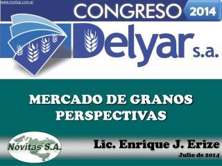 Lic. Enrique J. Erize Julio de 2014