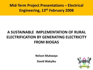 Mid-Term  Project Presentations – Electrical Engineering, 13 th  February  2008