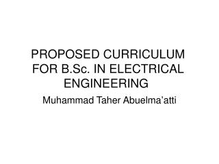 PROPOSED CURRICULUM FOR B.Sc. IN ELECTRICAL ENGINEERING