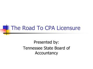 The Road To CPA Licensure