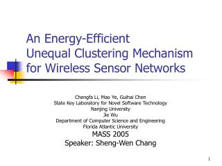 An Energy-Efficient  Unequal Clustering Mechanism for Wireless Sensor Networks