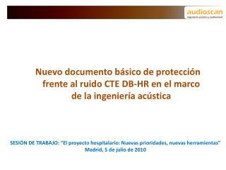 """SESIÓN DE TRABAJO: """"El proyecto hospitalario: Nuevas prioridades, nuevas herramientas"""""""