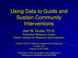 Using Data to Guide and Sustain Community Interventions