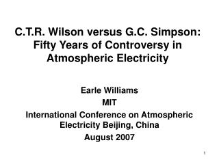 C.T.R. Wilson versus G.C. Simpson: Fifty Years of Controversy in Atmospheric Electricity
