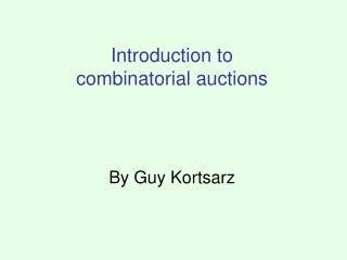 Introduction to  combinatorial auctions