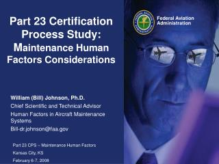 Part 23 Certification Process Study: M aintenance Human Factors Considerations