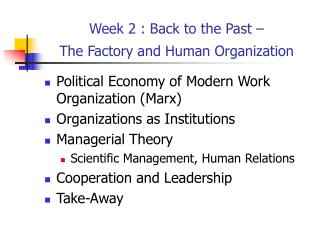 Week 2 : Back to the Past –  The Factory and Human Organization