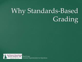 Why Standards-Based Grading