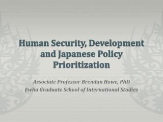 Human Security, Development and Japanese Policy Prioritization