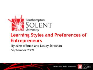 Learning Styles and Preferences of Entrepreneurs