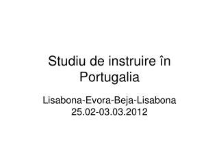 Studiu  de  instruire în Portugalia