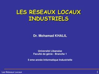 LES RESEAUX LOCAUX INDUSTRIELS