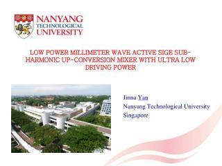 Jinna  Yan Nanyang Technological University  Singapore