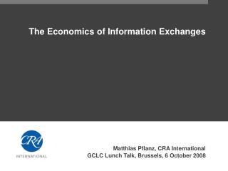 The Economics of Information Exchanges