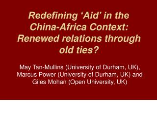 Redefining  Aid  in the China-Africa Context: Renewed relations through old ties