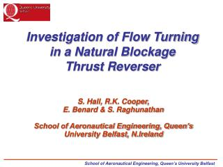 Investigation of Flow Turning in a Natural Blockage  Thrust Reverser