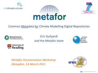 Eric Guilyardi  and the Metafor team