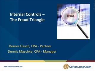 Internal Controls – The Fraud Triangle
