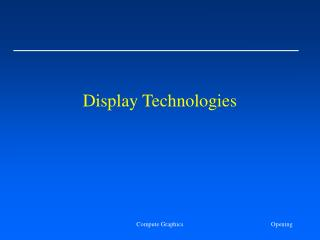 Display Technologies