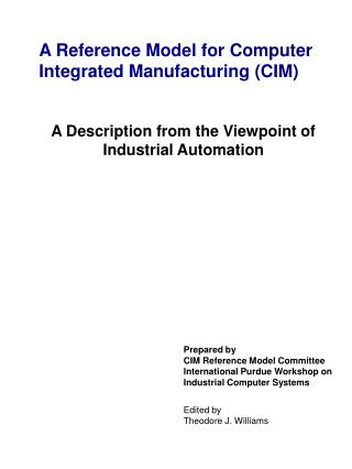 A Reference Model for Computer Integrated Manufacturing (CIM)