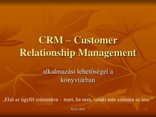 CRM – Customer Relationship Management