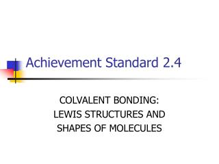 Achievement Standard 2.4