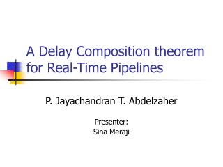 A Delay Composition theorem for Real-Time Pipelines