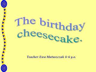 Teacher: Ewa Matuszczak & 6 y.o.
