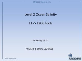 Level 2 Ocean Salinity L1 -> L2OS tools