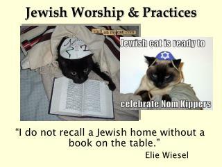 Jewish Worship & Practices