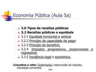 Economia Pública (Aula 5a)