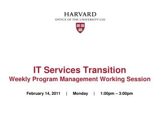 IT Services Transition Weekly Program Management Working Session