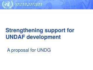 Strengthening support for UNDAF development
