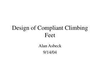 Design of Compliant Climbing Feet
