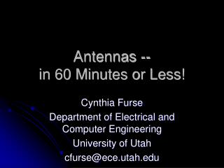 Antennas --  in 60 Minutes or Less