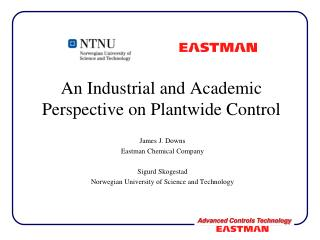 An Industrial and Academic Perspective on Plantwide Control