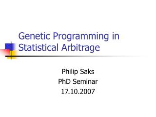 Genetic Programming in Statistical Arbitrage