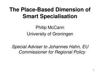 The Place-Based Dimension of Smart Specialisation