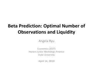 Beta Prediction: Optimal Number of Observations and Liquidity