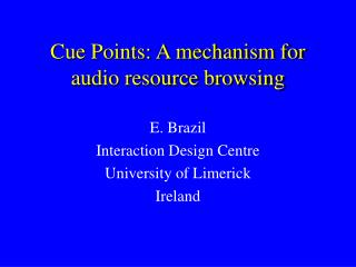 Cue Points: A mechanism for audio resource browsing