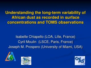 Understanding the long-term variability of African dust as recorded in surface concentrations and TOMS observations