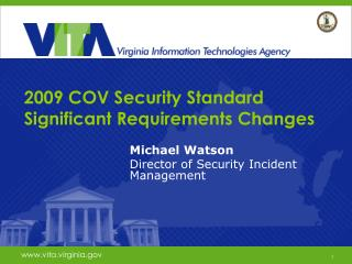 2009 COV Security Standard Significant Requirements Changes