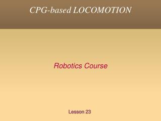 CPG-based LOCOMOTION